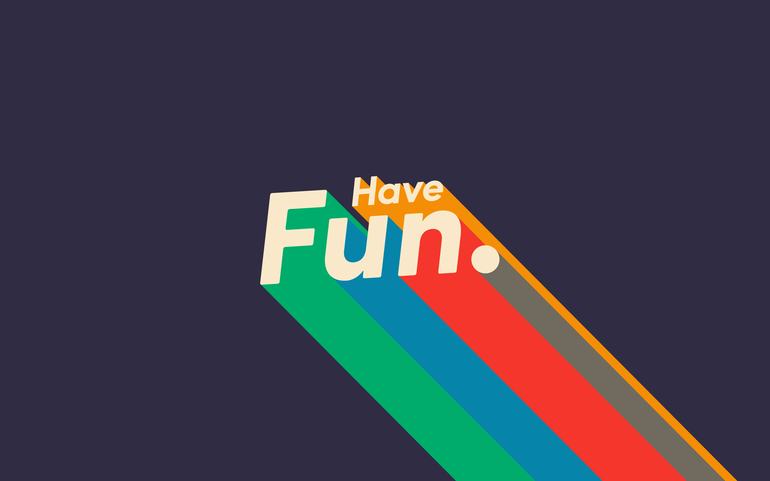 havefun2560x1600PurpleA.png